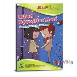 Ellentétek találkozása Színező füzet ovisoknak Kiddo Books-ovodavilag.hu